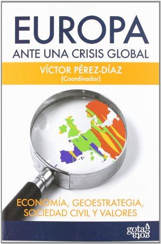 9788496729285: Europa ante una crisis global