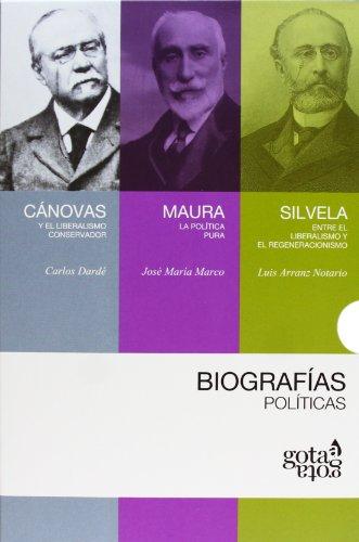9788496729384: Biografías políticas: Cánovas, Maura y Silvela (Biografias Politicas)
