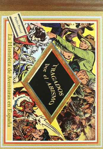 9788496730533: Tragados por el abismo: La historieta de aventuras en España (Papers grisos)