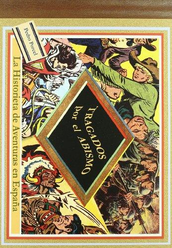 9788496730533: Tragados por el abismo: La historieta de aventuras en España