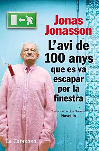 9788496735651: L' Avi De 100 Anys Que Es Va Escapar Per La Finestra (Tocs)