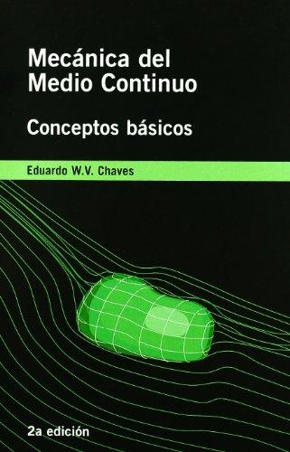 9788496736382: Mecanica del medio continuo : conceptos basicos