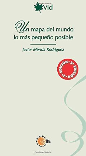 9788496740310: Un mapa del mundo lo más pequeño posible (Spanish Edition)