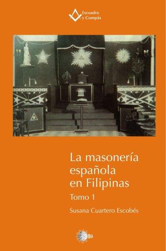 9788496740686: La masoneria española en Filipinas Tomo 1 (Spanish Edition)