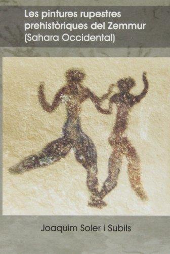 9788496742123: Les pintures rupestres prehistòriques del Zemmur (Sahara Occidental)