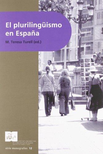 9788496742178: El plurilingüismo en España (IULA (UPF))
