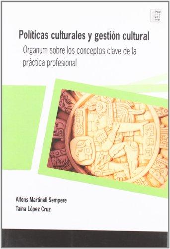 9788496742437: Políticas culturales y gestión cultural