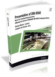 9788496742734: Introduction and applications of DIN 8580: Following the german standard DIN 8580 Fertigungsverfahren (UdG Publicacions)