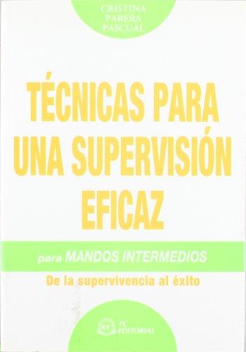 9788496743281: Técnicas para una supervisión eficaz