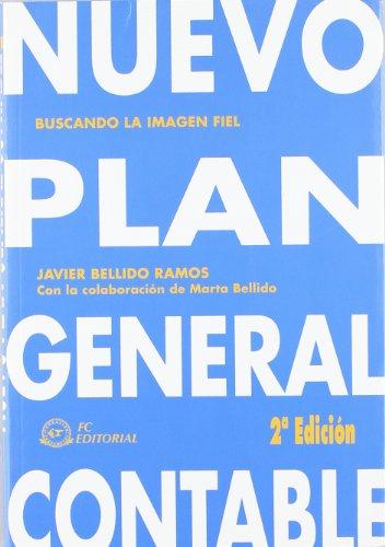 9788496743717: Nuevo Plan General Contable: Buscando la imagen fiel
