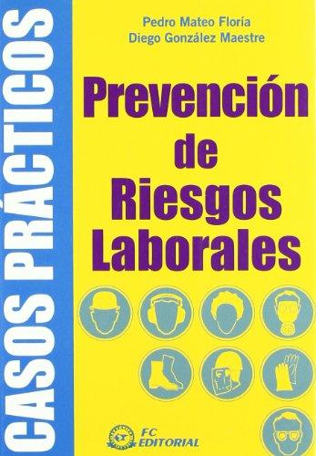 9788496743762: Prevencion de riesgos laborales.Casos practicos
