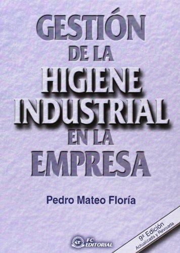 Gestión De La Higiene Industrial En La E: Pedro Mateo Floría