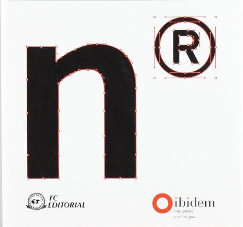 9788496743939: Nominología : cómo crear y proteger marcas poderosas a través del naming