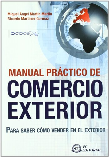 9788496743946: Manual practico de comercio exterior