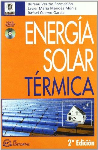 Energia Solar Termica +CD: Mendez Muniz, Javier;