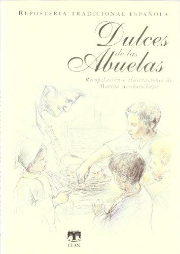 Dulces de las abuelas / Sweets from: Arespacochaga, Marina