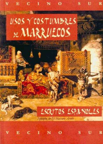 9788496745278: Usos y costumbres de Marruecos/ Habits and customs of Morocco (Spanish Edition)