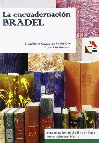 9788496745407: La encuadernación Bradel (Manuales prácticos Clan)