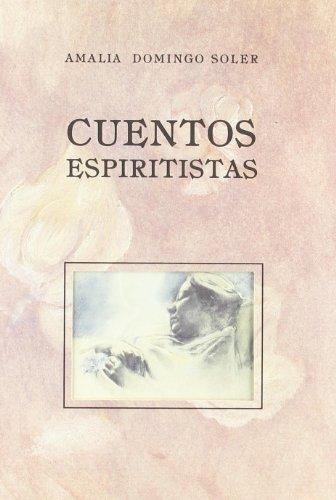 9788496745575: Cuentos Espirtistas + Historias de Halloween (Cuentos de Autores Españoles)