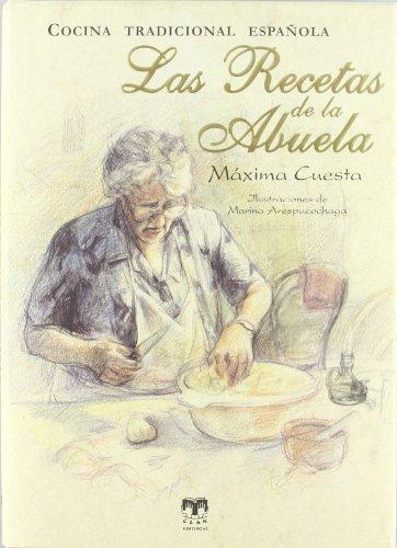 9788496745728: Las recetas de la Abuela: Cocina tradicional española