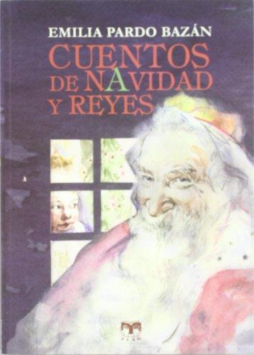 9788496745735: Cuentos de Navidad y Reyes (Cuentos de Autores Españoles)