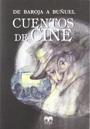 9788496745742: Cuentos de cine (Cuentos de Autores Españoles)