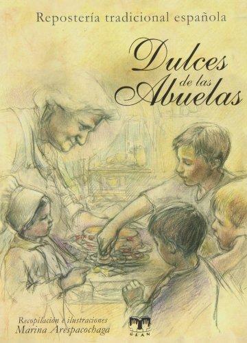 Dulces de las abuelas (Paperback): Marina Arespacochaga Maroto