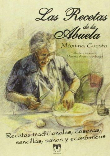 Recetas De Cocina Tradicional Española | 9788496745865 Las Recetas De La Abuela Cocina Tradicional Espanola