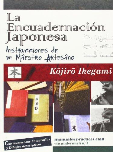 9788496745889: La encuadernación japonesa