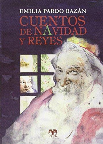 9788496745995: Cuentos De Navidad Y Reyes (Cuentos de Autores Españoles)