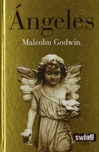 Ángeles (Swing-Extra / Swing-Extra) (Spanish Edition): Malcolm Godwin