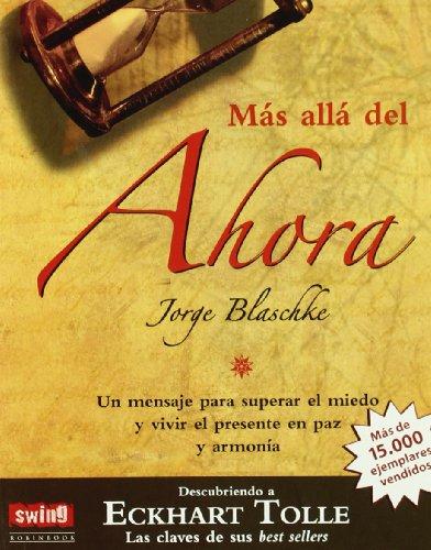 Mas alla del ahora / Beyond the: Blaschke, Jorge
