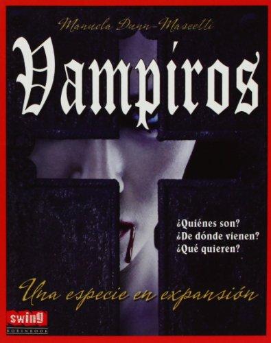 Vampíros: Una especie en expansión (Exitos (swing)): Dunn Mascetti, Manuela