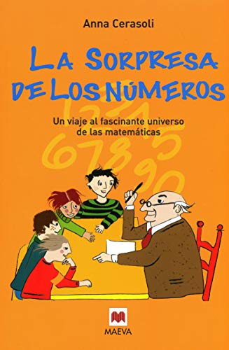 9788496748033: La Sorpresa De Los Numeros / The Surprise of the Numbers: Un Viaje Al Fascinante Universo De Las Matematicas (Spanish Edition)
