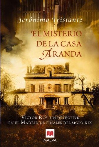 9788496748040: El misterio de la casa Aranda: Víctor Ros, un detective en el Madrid de finales del siglo XIX. (Mistery Plus)