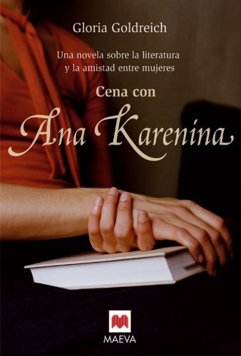 Cena Con Ana Karenina: GOLDREICH GLORIA; Editor-MAEVA