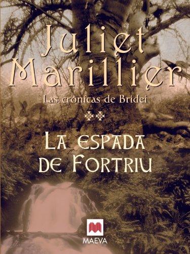 9788496748118: La espada de Fortriu: Segundo volúmen de Las Crónicas de Bridei, la fantástica saga con la que Juliet Marillier ya ha conquistado a lectores de todo el mundo. (Grandes Novelas)