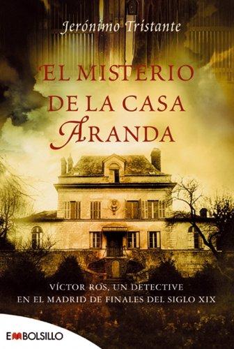 9788496748347: El misterio de la casa Aranda: Víctor Ros, un detective en el Madrid de finales del siglo XIX. (EMBOLSILLO)