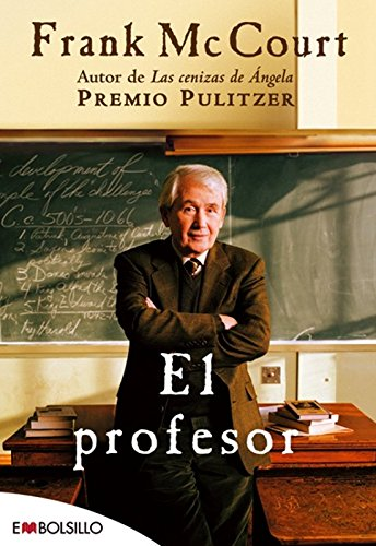 9788496748408: El profesor: La entrega más difícil de sus tres libros autobiográficos. (EMBOLSILLO)
