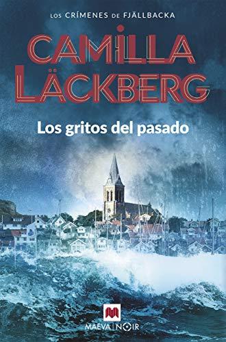 Los gritos del pasado,: Läckberg, Camilla