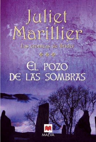 El pozo de las sombras. Vol. 3 de Las crónicas de Bridei - Juliet Marillier
