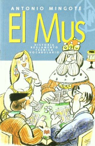 9788496748583: El mus: Historia, reglamento, técnica, vocabulario. (Otros Libros)