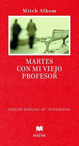 9788496748729: Martes con mi viejo profesor: Edición especial 10º aniversario (Palabras abiertas)