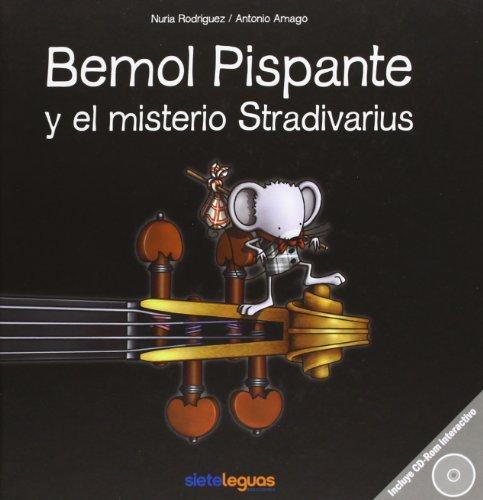 9788496749856: Bemol pispante y el misterio stradivarius (+CD)