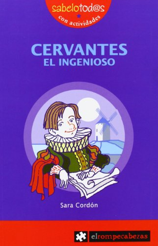 9788496751170: 27.- Cervantes el ingenioso [Perfect Paperback] [Jan 01, 1900] CORDON,SARA