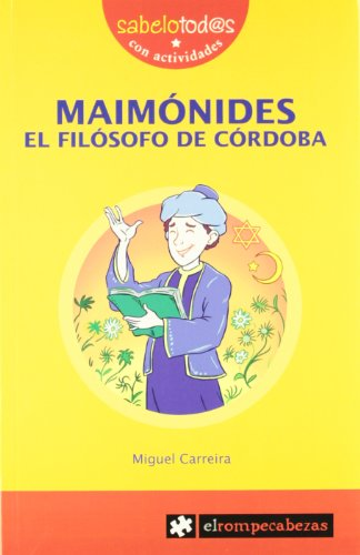 9788496751842: MAIMÓNIDES el filósofo de Córdoba (Sabelotod@s)