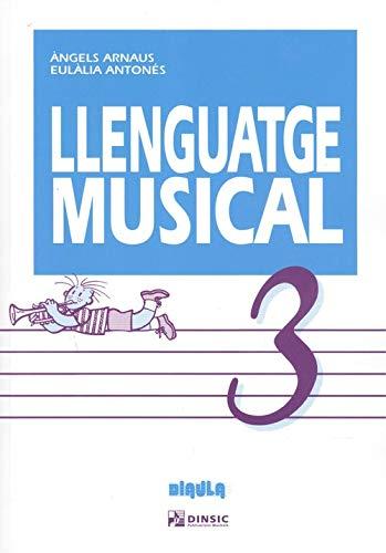 9788496753792: Llenguatge musical 3 (Diaula) (Lenguaje musical diaula (grado elemental))