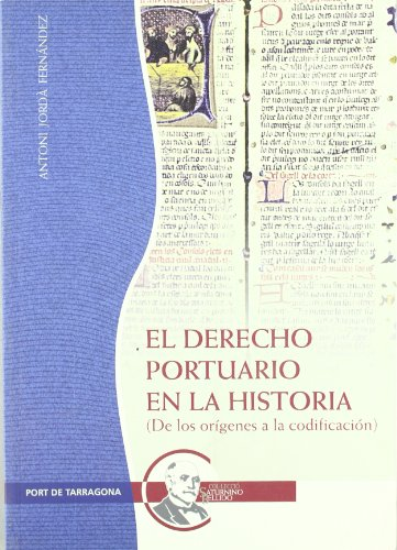 9788496754218: El derecho portuario en la historia: (De los orígenes a la codificación) (Otros)