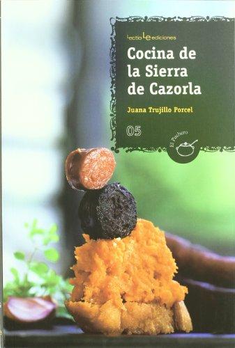 9788496754423: Cocina de la Sierra de Cazorla (El Puchero)