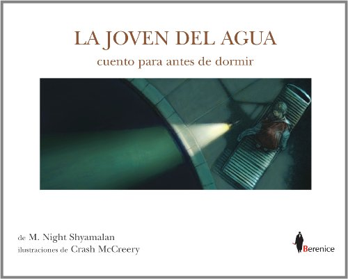 JOVEN DEL AGUA, LA (CUENTO PARA ANTES (8496756009) by M. NIGHT SHYAMALAN